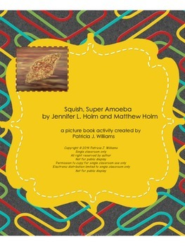 Book activities for Squish, Super Amoeba