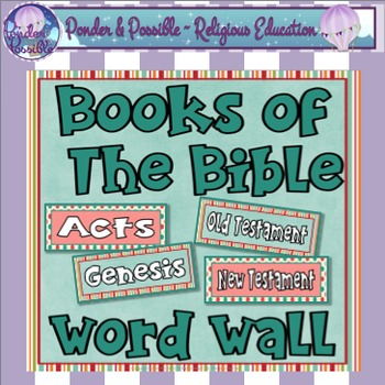 Books of The Bible Word Wall ~ 91 Cards for The Old and Ne
