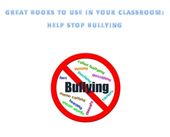 Books to Help End Bullying and Promote Kindness