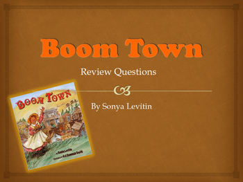 Boom Town Review Questions