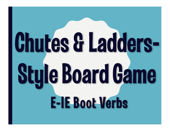 Spanish E-IE Boot Verb Chutes and Ladders-Style Game