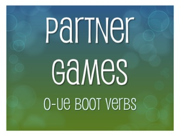Spanish O-UE Boot Verb Partner Games