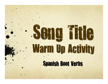 Spanish Boot Verb Song Titles