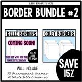 Border Bundle!
