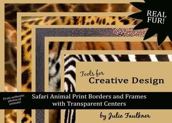 Borders and Frames Pack  {Animal Print Safari Jungle Theme}