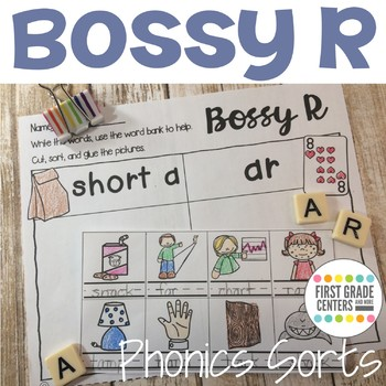 Bossy R: Phonics Sorts (r-controlled vowels)