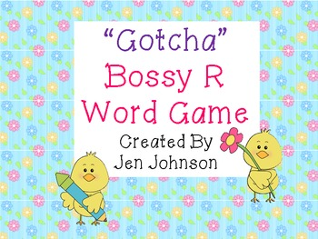 "Bossy R word game- ""Gotcha"""