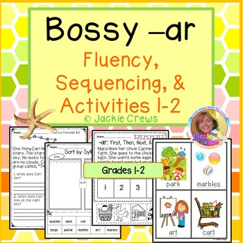 Bossy -ar Fluency, Sequencing, & Activities