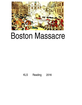 Boston Massacre - picture supported text lesson questions