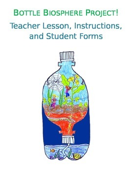 Bottle Biosphere / Bottle Biome Lesson, Instructions, and