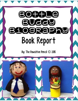 Bottle Buddy Biography Book Report