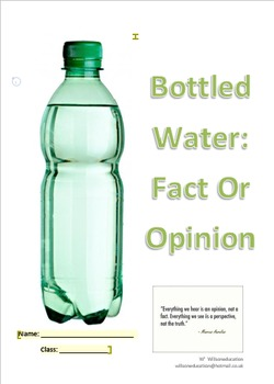 Bottled Water: Fact Or opinion