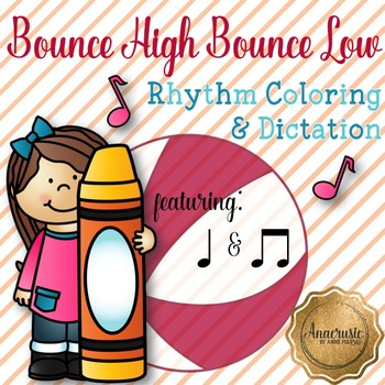 Bounce High Bounce Low Coloring/Dictation Page (ta & ti-ti