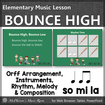Bounce High Bounce Low: Orff, Rhythm, Melody, Instruments,