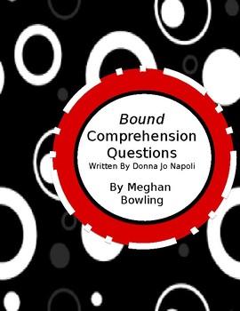 Bound (Donna Jo Napoli) Comprehension Questions