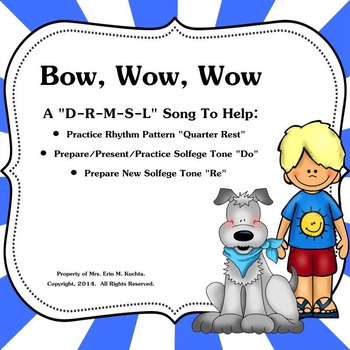 "Bow,Wow,Wow: Practice Ta Rest-Prep./Present New Note ""Do"""