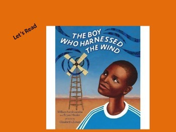Boy That Harnessed the Wind Interactive Read Aloud