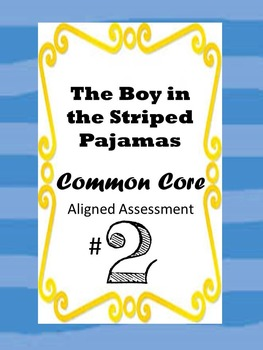 Boy in the Striped Pajamas Assessment- Test Prep
