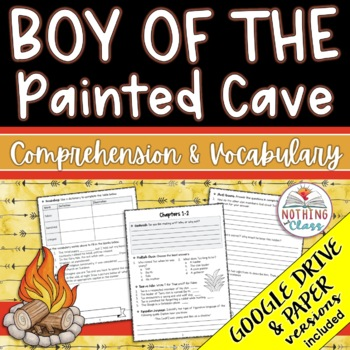 Boy of the Painted Cave: Comprehension and Vocabulary by chapter