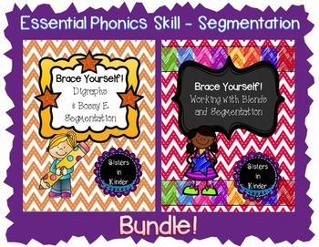 Brace Yourself Bundle! Segmenting with Digraphs, Bossy E, Blends!