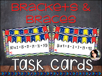 Brackets and Braces Task Cards CC 5.0A.1 Operations and Al