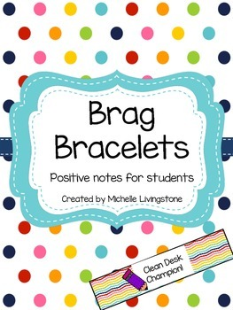 Brag Bracelets to Celebrate Achievement