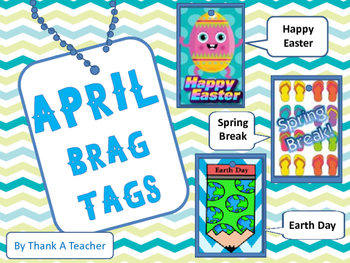 Brag Tags April Easter Spring Break Earth Day