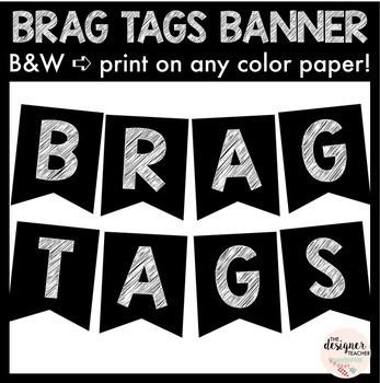 Brag Tags B&W Banner