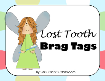 Brag Tags - Lost a Tooth