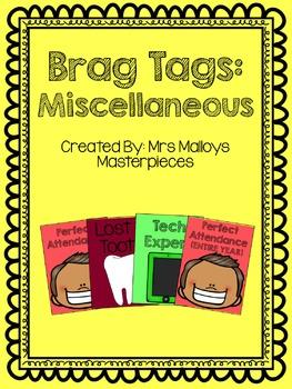 Brag Tags: Miscellaneous