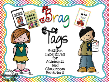 Brag Tags: Positive Motivation for Academic and Classroom