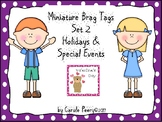 Brag Tags Set 2 Holidays for Early Childhood