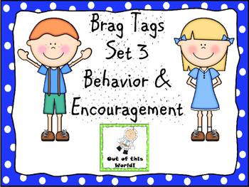 Brag Tags Set 3 Behavior and Encouragement