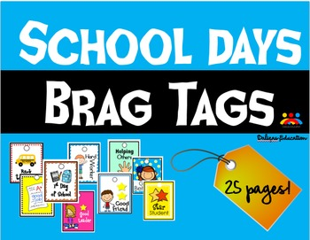 Brag Tags (Student reinforcement)