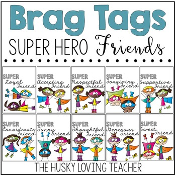 Brag Tags: Super Hero Friends