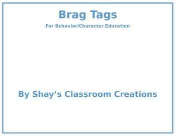 Brag Tags for Behavior and Character Education
