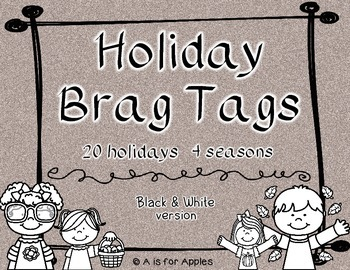 Brag Tags for Holidays - Black and White Version {Behavior