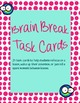 Brain Break Task Cards