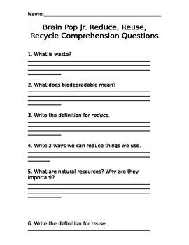 Brain Pop Jr. Reduce, Reuse, Recycle Comprehension Questions
