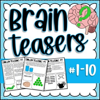 Brain Teasers Bundle #1-10; Riddles, Logic and More!