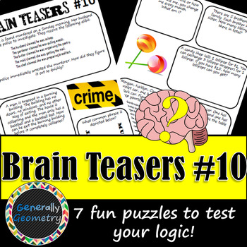 Brain Teasers Set #10; Riddles, Logic and More!