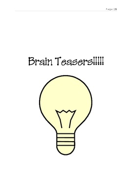Brain Teasers that will get you thinking!