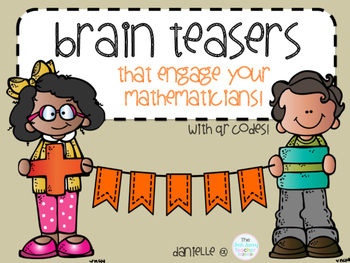 1st and 2nd Grade Math Brain Teasers to Engage your Learne