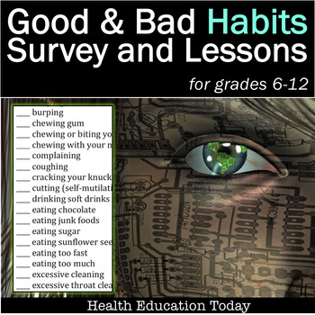 Health Lesson: Habits -  Cleansing Bad Habits and Creating