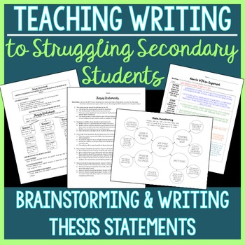 Brainstorming & Thesis Statements (for Struggling Secondar