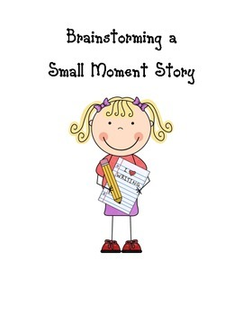 Brainstorming organizer for small moment story
