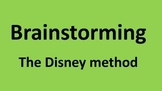 Brainstorming - the disney method