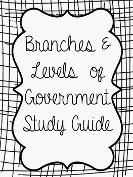 Branches & Levels of Government bundled Study Guide - 3rd