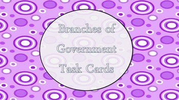 Branches of Government Task Cards