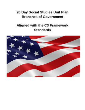 Branches of Government and Checks and Balances 20 Day Unit Plan